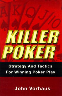 Killer Poker By Vorhaus, John
