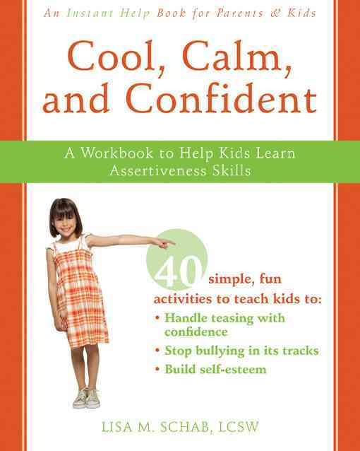 Cool, Calm, Confident By Schab, Lisa M.